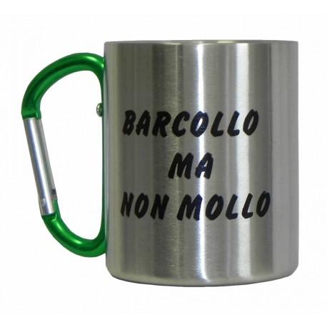 """Boccale in Metallo """"Barcollo Ma Non Mollo"""""""