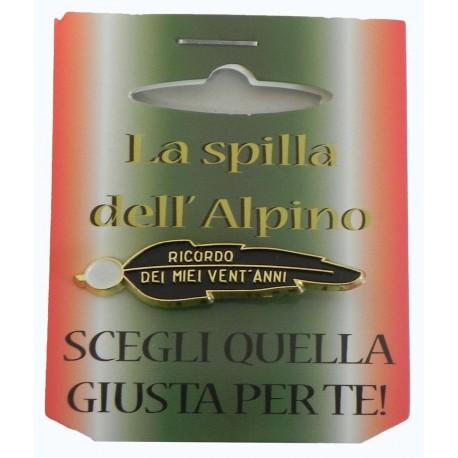 Spilla 20 Anni Ricordo Alpini