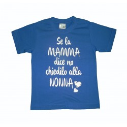 T-Shirt Se la Mamma Dice No